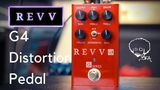 REVV G4 Distortion Pedal THICK &amp JUICY GAIN TONES!!!