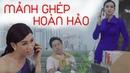 Official MV Mảnh Ghép Hoàn Hảo Nguyễn Đình Thanh Tâm BB Trần Hải Triều NDTTComeBack