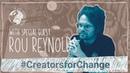 Quest for Global Empathy 3 - Rou Reynolds CreatorsforChange