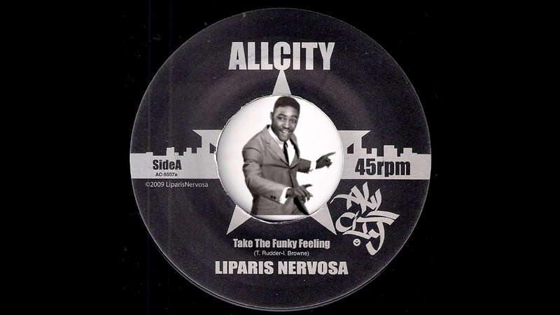 Liparis Nervosa - Take The Funky Feeling [AllCity] 2009 Deep Funk Revival 45