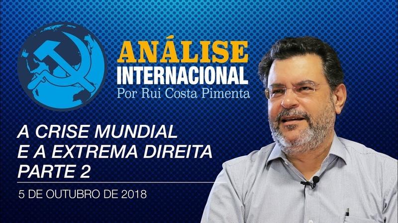 Análise Internacional nº21   A crise mundial e a extrema-direita parte 2
