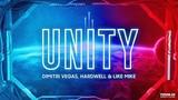 HQ Dimitri Vegas &amp Like Mike &amp Hardwell - Unity