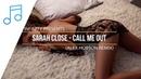 Sarah Close - Call Me Out Alex Hobson Remix INFINITY enjoymusic