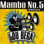 Lou Bega альбом Mambo No. 5 (A Little Bit Of...)