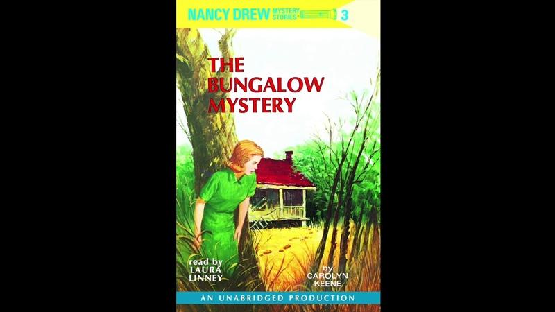 Nancy Drew 3 The Bungalow Mystery (Audiobook)