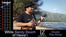 White Sandy Beach of Hawaii (Braddah IZ) Ukulele Play-Along!
