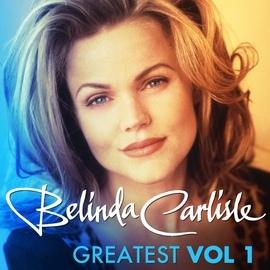 Belinda Carlisle альбом Greatest Vol.1 - Belinda Carlisle