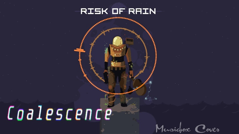 [Music box Cover] Risk of Rain OST - Coalescence