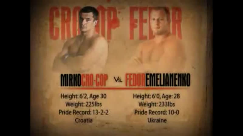 25. Fedor The Last Emperor Emelianenko vs. Mirko Cro Cop Filipovic