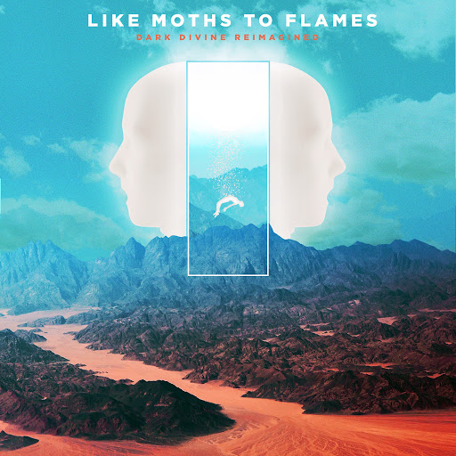 Like Moths To Flames альбом Dark Divine Reimagined