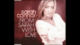 Sarah Connor - From Sarah With Love (Radio Version) - 2001