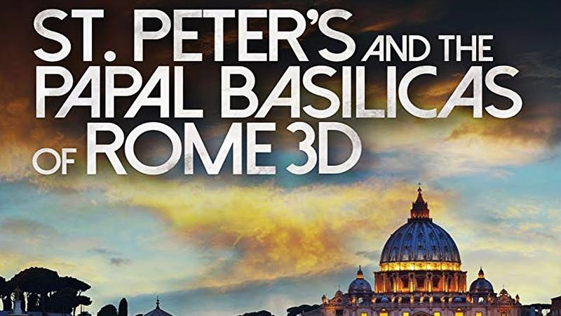 Собор Святого Петра и Великая базилика St. Peters and the Papal Basilicas of Rome (2016)