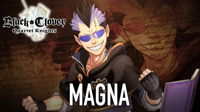 Black Clover Quartet Knights - PS4/PC - Magna (Character introduction)