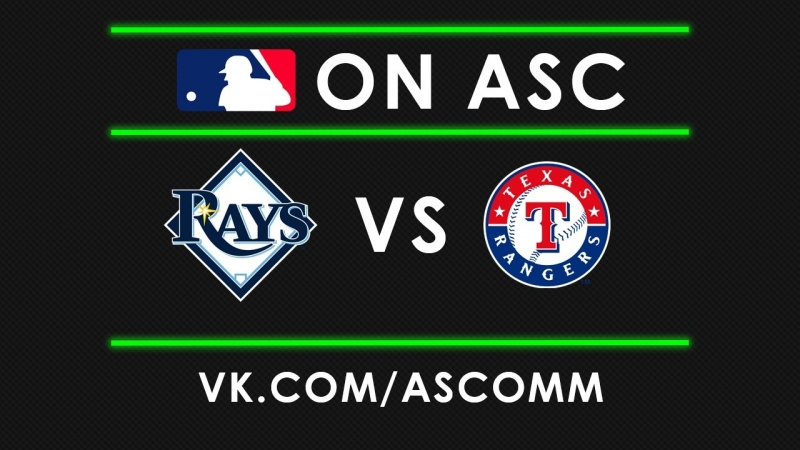 MLB | Rays VS Rangers