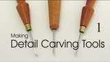 Making detail carving tools miniature and micro chisels. Part 1
