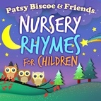 Patsy Biscoe альбом Nursery Rhymes for Children