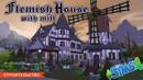 The Sims 4: Строительство Фламандского дома с мельницей в Форготн Холлоу ● Speed-building