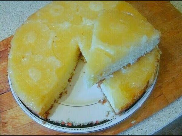Ананасовый пирог- перевертыш. Пошаговый рецепт.
