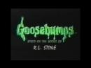 All Goosebumps openings