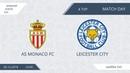 AS Monaco FC 4:6 Leicester City, 4 тур