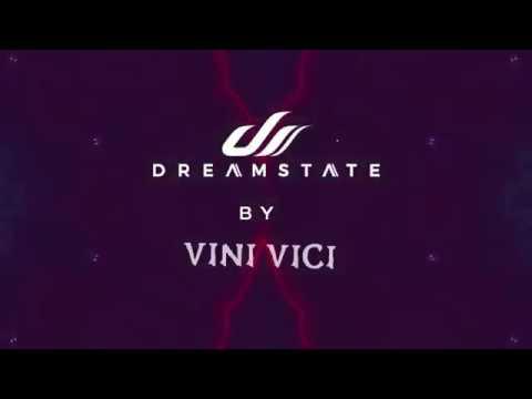 Dreamstate Radio by Vini Vici - Show 005