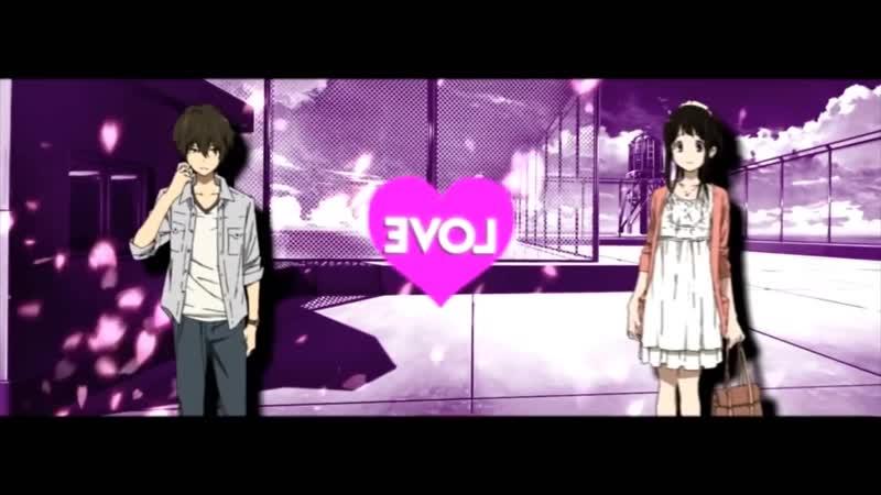 「 AMV 」- LOVE MEP