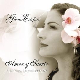 Gloria Estefan альбом Amor Y Suerte (Spanish Love Songs)