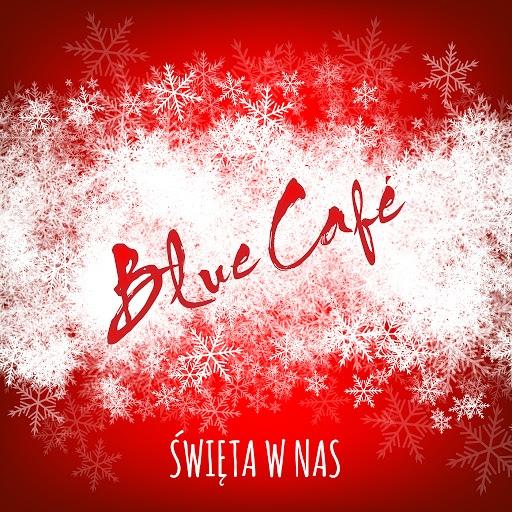 Blue Café альбом Święta W Nas