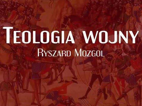 Teologia wojny - Ryszard Mozgol