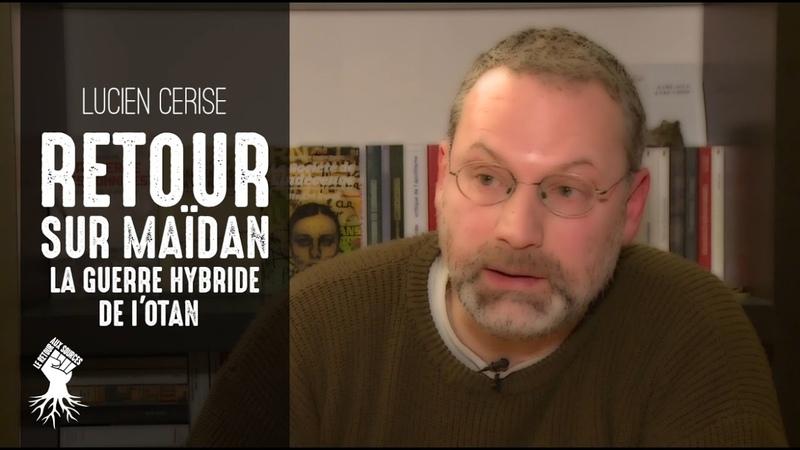 « Retour sur Maïdan » Entretien avec Lucien Cerise