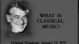 Леонард Бернстайн. Концерты для молодого поколения. 5. Что такое классическая музыка