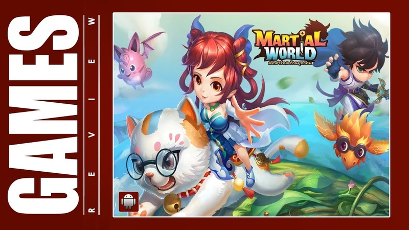 Martial World สวีทฮาร์ทสะท้านยุทธภพ (TH) (Android) Gameplay ᴴᴰ