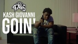 Kash Giovanni - Goin (Official Music Video)