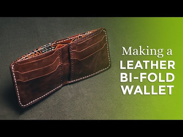 Making a Leather Bi Fold Wallet ⧼Week 26 52⧽