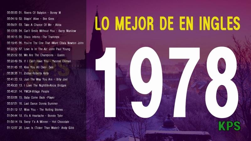 LO MEJOR DE 1978 EN INGLES - Viejitas pero bonitas canciones romanticas 1978
