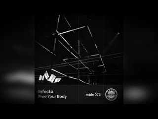 Infecto - free your body (luigi castaldo remix) #technomusic #tech #dj #mixes #sets #new #sound #mtdnaudio #djproducer