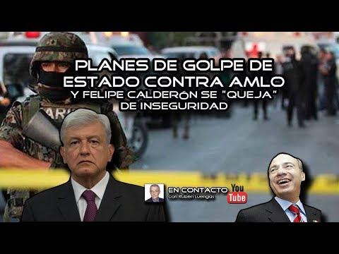 Planes de Golpe de Estado contra AMLO y Felipe Calderón se queja de inseguridad ENVIVO