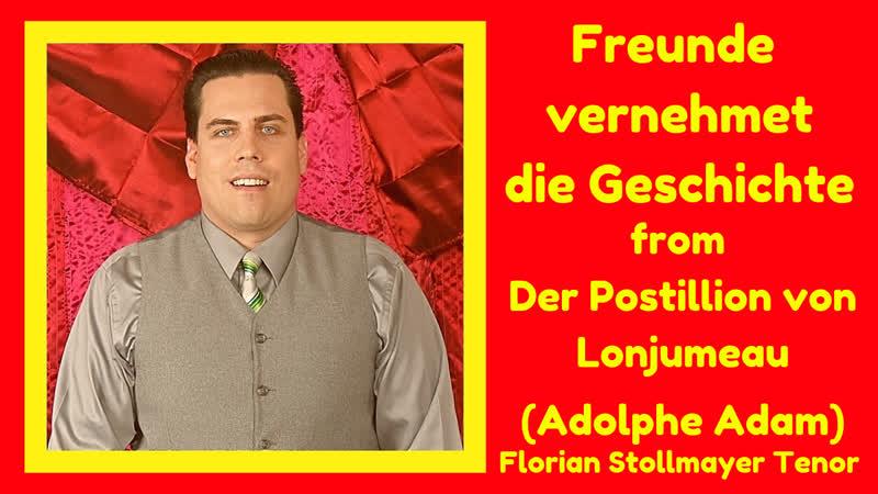 Freunde vernehmet die GS Florian Stollmayer Tenor hohes Es und Cis