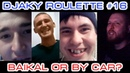 Djaky Roulette 16 Baikal or By car 18