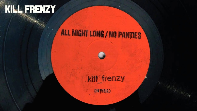 Kill Frenzy - All Night Long [Official Audio]