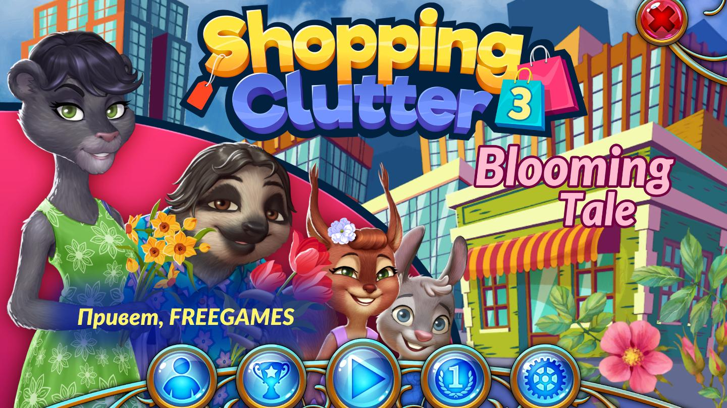 Shopping Clutter 3: Blooming Tale (Rus)