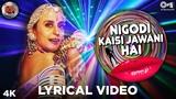 Nigodi Kaisi Jawani Hai Lyrical - Mela | Ila Arun | IndiPop Songs | Ila Arun Hits