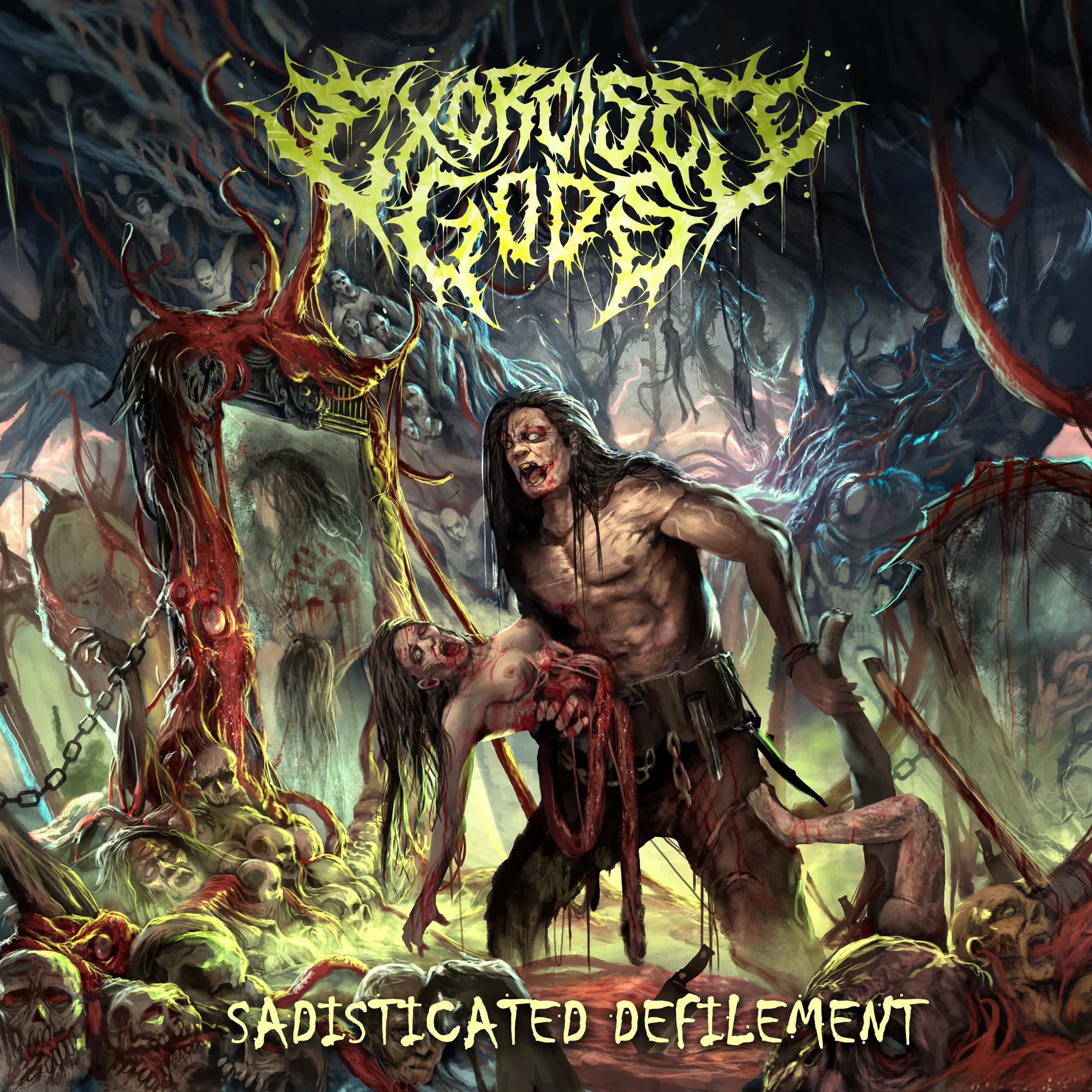 Exorcised Gods - Sadisticated Defilement (2019)