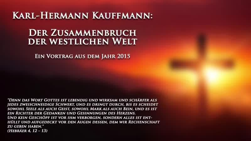 K.-H. Kauffmann: Der Zusammenbruch der westlichen Welt