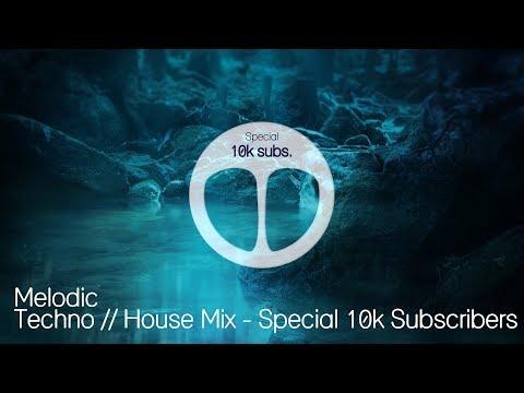 Melodic Techno Mix 2019 Special 10K Subscribers Ben C Kalsx , Worakls , Boris Brejcha