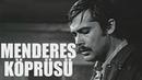 Menderes Köprüsü Türk Filmi