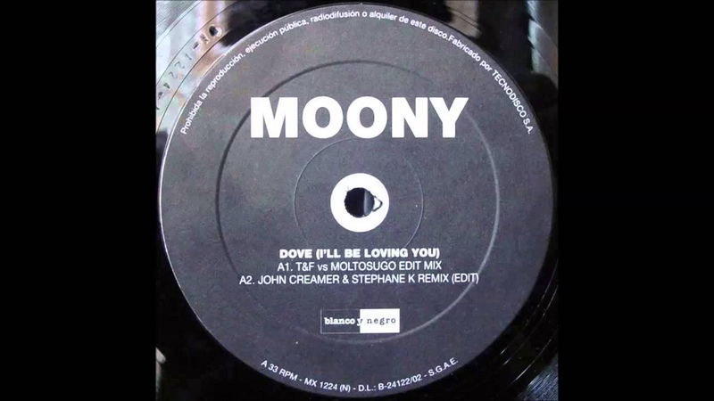 Moony - Dove (Ill Be Loving You) (TF vs. Moltosugo Edit Mix) (2000)