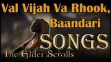 ESO Songs Elsweyr - Val Vijah Va Rhook, Baandari