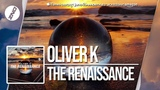 DNZF483 OLIVER K - THE RENAISSANCE (Official Video DNZ RECORDS)