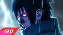 Rap do Sasuke - O RENEGADO